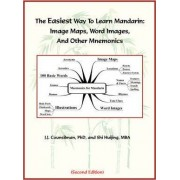 The Easiest Way to Learn Mandarin by James Joseph Counsilman