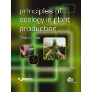 Principles of Ecology in Plant Production by Thomas Sinclair