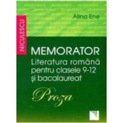 Memorator literatura romana clasa 9-12 si bacalaureat Proza - Alina Ene