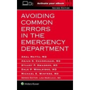 Avoiding Common Errors in the Emergency Department by Amal Mattu