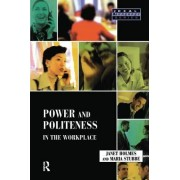 Power and Politeness in the Workplace: A Sociolinguistic Analysis of Talk at Work