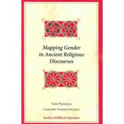 Mapping Gender in Ancient Religious Discourses by Todd Penner
