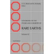 Handbook on the Physics and Chemistry of Rare Earths by Jean-Claude G. Bunzli