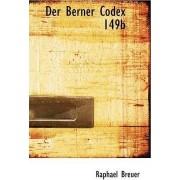 Der Berner Codex 149b by Raphael Breuer