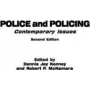 Police and Policing by Dennis Jay Kenney