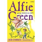Alfie Green and the Magical Gift by Joe O'brien