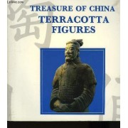 Treasure Of China. Terracotta Figures.