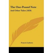 The One-Pound Note by Francis Lathom