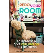 Redo Your Room by Editors of Faithgirlz and Girls' Life Magazine