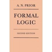 Formal Logic by Prior, Arthur N.