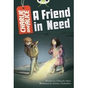 BC Grey B/4C Charlie and Alice A Friend in Need: Grey B/4c