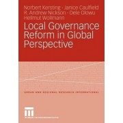 Local Governance Reform in Global Perspective by Norbert Kersting