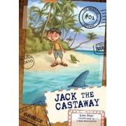Jack the Castaway by Lisa Doan