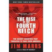 The Rise of the Fourth Reich by Jim Marrs