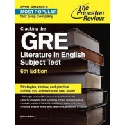Cracking the GRE Literature in English Subject Test by Princeton Review