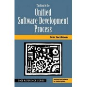 The Road to the Unified Software Development Process by Ivar Jacobson