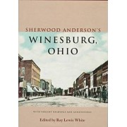 Sherwood Anderson's Winesburg, Ohio by Sherwood Anderson