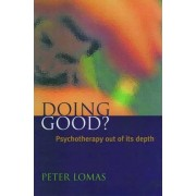 Doing Good? by Peter Lomas