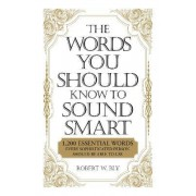 Words You Should Know To Sound Smart by Bobbi Bly