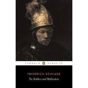 The Robbers and Wallenstein: AND Wallenstein by Friedrich Schiller