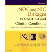 NOC and NIC Linkages to NANDA-I and Clinical Conditions by Marion L. Johnson