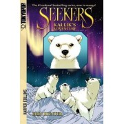 Seekers: Kallik's Adventure [Manga] by Erin Hunter