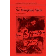 Kurt Weill: The Threepenny Opera by Stephen Hinton
