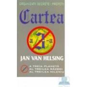 Organizatii Secrete - Cartea A 3 - A Profetii - Jan Van Helsing