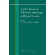 Teacher Thinking, Beliefs and Knowledge in Higher Education by Nira Hativa