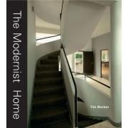 The Modernist Home by Tim Benton