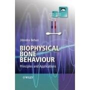 Biophysical Bone Behaviour by Jitendra Behari