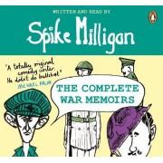 Spike Milligan: The Complete War Memoirs by Spike Milligan