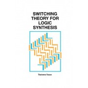 Switching Theory for Logic Synthesis by Tsutomu Sasao