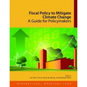 Fiscal Policy to Mitigate Climate Change by International Monetary Fund