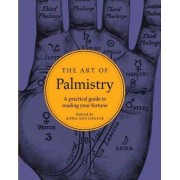 The Art of Palmistry by Anna Southgate