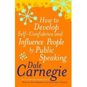How To Develop Self-Confidence by Dale Carnegie