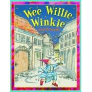 Wee Willie Winkie and Friends by Belinda Gallaher