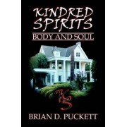 Kindred Spirits by Brian D Puckett