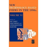New Technology-based Firms in the 1990s by R. P. Oakey