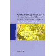 Rurhe 05 Contexts of Property: The Social Embeddedness of Property Rights to Land in Europe in Historical Perspective by Rosa Congost