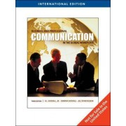 Business and Professional Communication in the Global Workplace by Jr. H. L. Goodall
