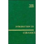 Introduction to Ceramics by William David Kingery