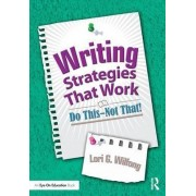 Writing Strategies That Work by Lori G. Wilfong