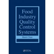 Food Industry Quality Control Systems by Mark Clute