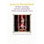Jesus in Wonderland