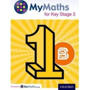 MyMaths for Key Stage 3: Student Book 1B by David Capewell