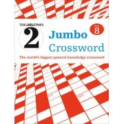 The Times 2 Jumbo Crossword Book 8 by The Times Mind Games