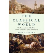 The Classical World by Lecturer in Classics Nigel Spivey