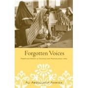 Forgotten Voices by Ali Abdullatif Ahmida