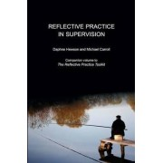 Reflective Practice in Supervision by Daphne Hewson